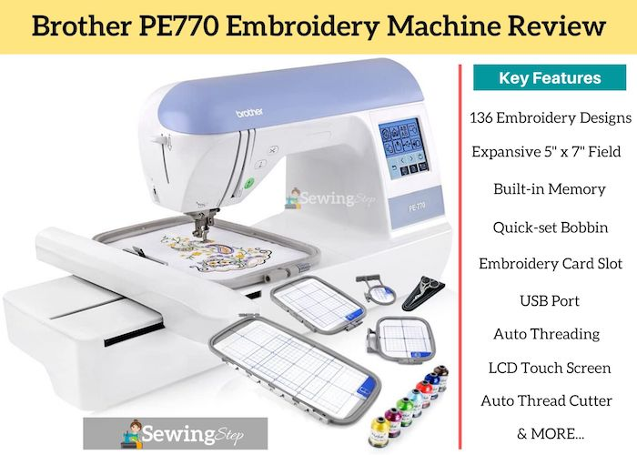 Brother PE770 Embroidery Machine Review